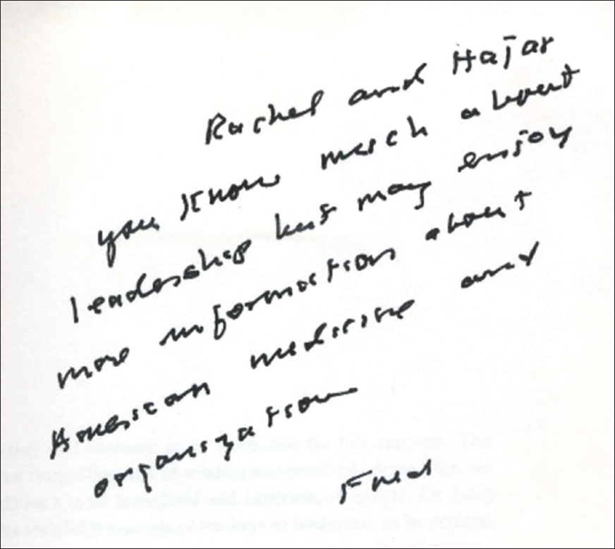 "Figure 2: Dr. Floyd Loop's hand written note to us in his book entitled, ""Leadership and Medicine"" published in 2009"